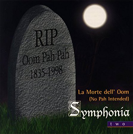 La Morte dell' Oom (No Pah Indended)
